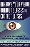 img - for Improve Your Vision Without Glasses or Contact Lenses by Steven M. Beresford (Nov 7 1996) book / textbook / text book