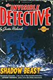 Invisible Detective: Shadow Beast (0399243143) by Richards, Justin