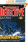 Invisible Detective 02 Shadow Beast