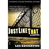 Just Like That ~ Les Edgerton