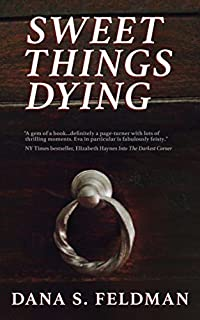 Sweet Things Dying by Dana Feldman ebook deal
