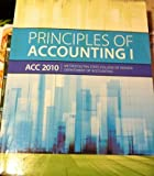 img - for Principles of Accounting I (ACC 2010 Metroplitan State College of Denver Department of Accounting) book / textbook / text book