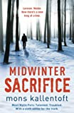 Mons Kallentoft Midwinter Sacrifice (Malin Fors)