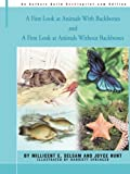 A First Look at Animals With Backbones and A First Look at Animals Without Backbones (0595291228) by Hunt, Joyce