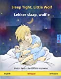 Sleep Tight, Little Wolf - Lekker slaap, wolfie  Bilingual children's book (English - Afrikaans) (www childrens-books-bilingual com)