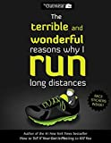 img - for The Terrible and Wonderful Reasons Why I Run Long Distances book / textbook / text book