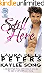 Still Here: A Secret Baby Romance (En...