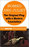 Image of Romeo and Juliet (The Modern Shakespeare: The Original Play with a Modern Translation)