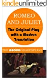 Romeo and Juliet (The Modern Shakespeare: The Original Play with a Modern Translation)