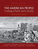 img - for The American People: Creating a Nation and a Society, Volume I, Books a la Carte Edition (8th Edition) book / textbook / text book
