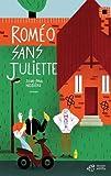 vignette de 'Roméo sans Juliette (Jean-Paul Nozière)'