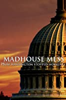 Madhouse Mess