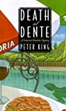 Death al Dente: A Gourmet Detective Mystery (0312291760) by King, Peter