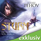 Sturm (Die Chroniken von Hara 4) | Alexey Pehov
