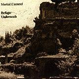 echange, troc Martial Canterel - Refuge Underneath