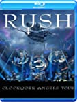 Rush - Clockwork Angels Tour [Blu-ray]