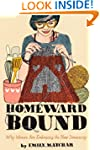 Homeward Bound: Why Women Are Embraci...