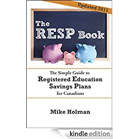 The RESP Book - The Simple Guide to Registered Education Savings Plans for Canadians
