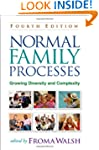 Normal Family Processes, Fourth Editi...
