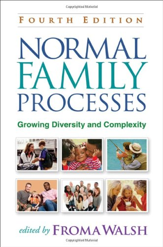 Normal Family Processes: Growing Diversity and...