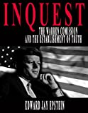img - for INQUEST: THE WARREN COMMISSION AND THE ESTABLISHMENT OF TRUTH book / textbook / text book