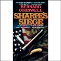 Sharpe's Siege: Book XVIII of the Sharpe Series Audiobook by Bernard Cornwell Narrated by Frederick Davidson