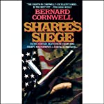 Sharpe's Siege: Book XVIII of the Sharpe Series (       UNABRIDGED) by Bernard Cornwell Narrated by Frederick Davidson