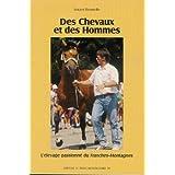 Des chevaux et des hommes : l'élevage passionné du FRANCHES-MONTAGNES