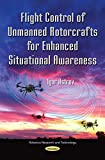 Flight Control of Unmanned whole of its parts for Enhanced Situational Awareness (Robotics Research and Technology: Defense, Security and Strategies)