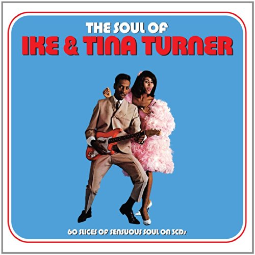 Ike & Tina Turner - The Soul Of Ike & Tina Turner - Zortam Music