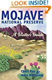 Mojave National Preserve: A Visitor's Guide (Travel and Local Interest)