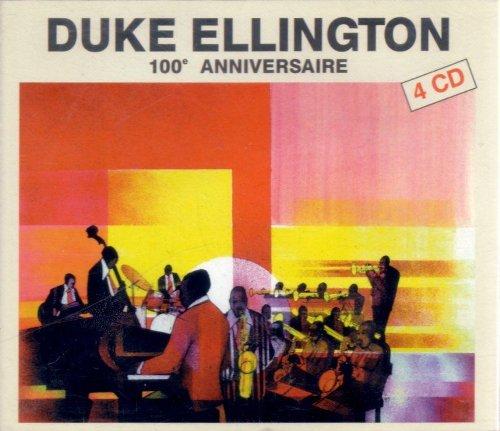 Duke Ellington - 100? Anniversaire - Zortam Music