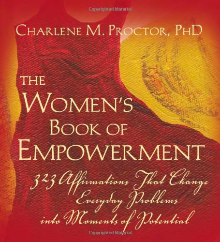 The Women's Book of Empowerment: 323 Affirmations That Change Everyday Problems into Moments of Potential (Positive Affirmations For Women compare prices)
