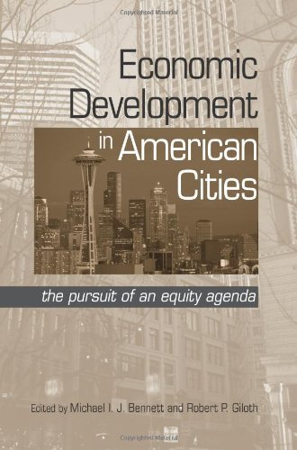 Economic Development in American Cities: The Pursuit of an Equity Agenda (Suny Series in Urban Public Policy)
