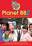 Planet BB 2: The Boys' Brigade Around the World