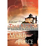 True North ~ Marie Force