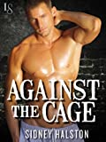 img - for Against the Cage: Worth the Fight Series book / textbook / text book