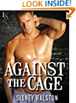 Against the Cage: A Worth the Fight N...