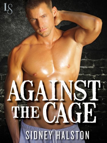 against-the-cage-a-worth-the-fight-novel-worth-the-fight-series-book-1