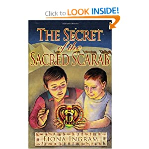 The Secret of the Sacred Scarab: Fiona Ingram: 9780595719778: Amazon.com: Books