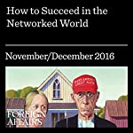How to Succeed in the Networked World | Anne-Marie Slaughter