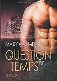 Question de Temps, Tome 2 (French Edition)
