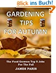 Gardening Tips For Autumn: The Food G...