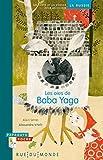"""Afficher """"Les oies de Baba Yaga"""""""