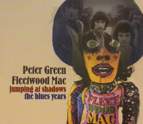 Fleetwood Mac - Jumping At Shadows - The Blues Years (Disc 1) - Zortam Music