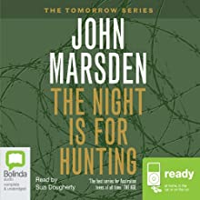 The Night is for Hunting (       UNABRIDGED) by John Marsden Narrated by Suzi Dougherty