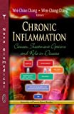 img - for Chronic Inflammation: Causes, Treatment Options and Role in Disease (Immunology and Immune System Disorders) book / textbook / text book
