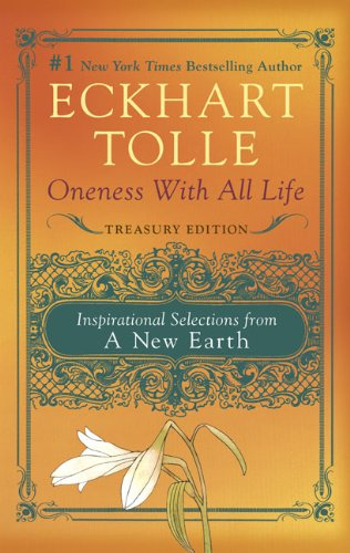 Oneness with All Life: Inspirational Selections from A New Earth (Paperback)