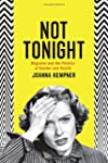 Not Tonight: Migraine and the Politic...