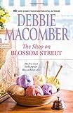 Debbie Macomber The Shop on Blossom Street (Blossom Street Books)